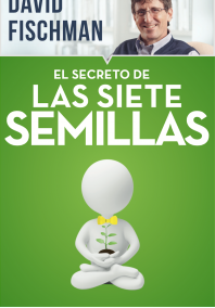 El secreto de las siete semillas (Best seller)